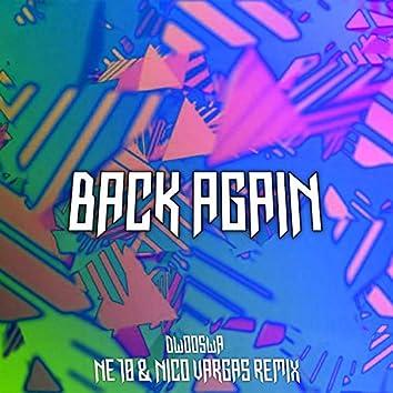 Back Again (Ne10 & Nico Vargas Remix)