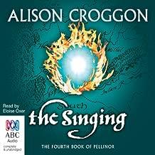 The Singing: Pellinor Series, Book 4