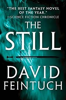 The Still (Rodrigo of Caledon Book 1) by [David Feintuch]