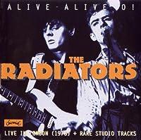 Alive-Alive-O! by RADIATORS (1996-06-18)