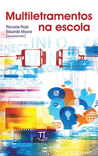 Multiletramentos na escola (Estratégias de ensino Livro 29) (Portuguese Edition)