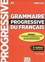 Grammaire progressive du francais - Nouvelle edition: Livre debutant + CD