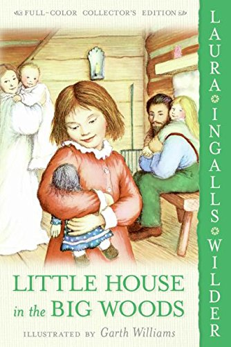 Little House in the Big Woods: Full Color Edition (Little House, 1)の詳細を見る