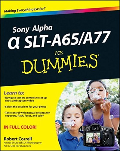 Sony Alpha SLT-A65/A77 For Dummies by Robert Correll (2012-04-26)