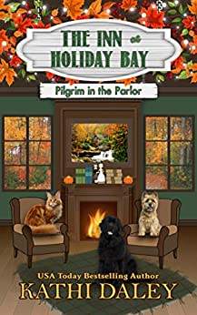 The Inn at Holiday Bay: Pilgrim in the Parlor by [Kathi Daley]