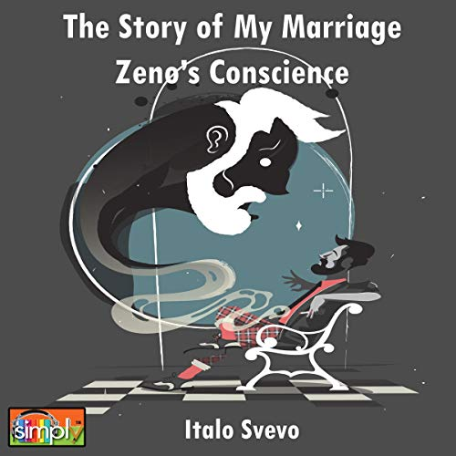 The Story of My Marriage - Zeno's Conscience audiobook cover art