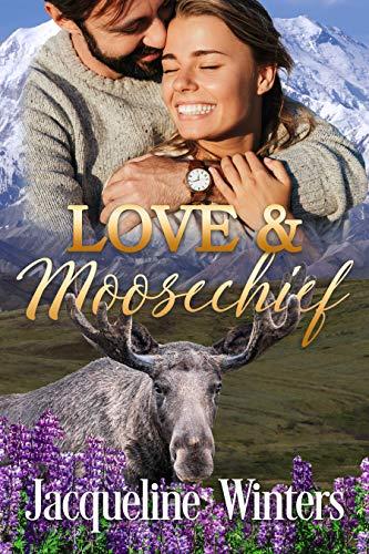 Love & Moosechief by Jacqueline Winters ebook deal
