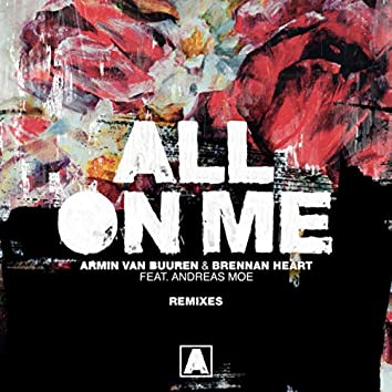All On Me (Remixes)