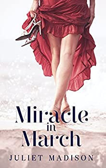 Miracle In March (Tarrin's Bay, #3) (Tarrin's Bay Series) by [Juliet Madison]
