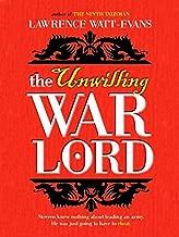 The Unwilling Warlord: A Legend of Ethshar (The Legends of Ethshar Book 3)