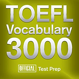 Official TOEFL Vocabulary 3000     Become a True Master of TOEFL Vocabulary... Quickly and Effectively!              By:                                                                                                                                 Official Test Prep Content Team                               Narrated by:                                                                                                                                 Jared Pike,                                                                                        Daniela Dilorio                      Length: 24 hrs and 54 mins     32 ratings     Overall 4.1