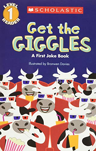 Compare Textbook Prices for Get the Giggles Scholastic Reader, Level 1: A First Joke Book  ISBN 9780545540872 by Scholastic,Davies, Bronwen