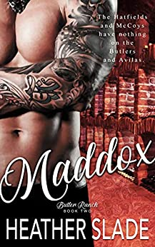Maddox (Butler Ranch Book 2) by [Heather Slade]