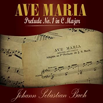 Ave Maria - Prelude No. 1 in C Major - Single