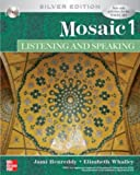Mosaic 1 Listening and Speaking Student Book with Audio Highlights CD, Silver Edition