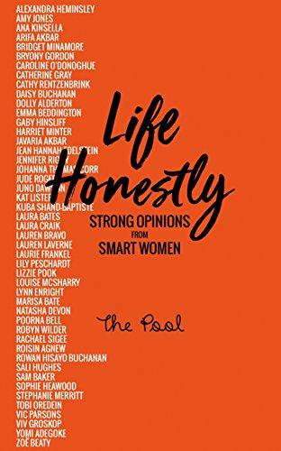 Life Honestly: Strong Opinions from Smart Women (English Edition)