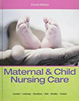 Maternal & Child Nursing Care & Clinical Skills Manual for Maternal & Child Nursing Care Package 0133828573 Book Cover