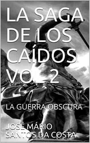 LA SAGA DE LOS CAÍDOS VOL 2: LA GUERRA OBSCURA (SEGUNDA TEMPORADA)