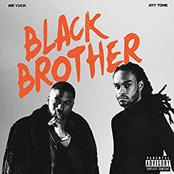 Black Brother (feat. Mr. Yuck)