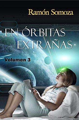En órbitas extrañas: Volumen 3 (En orbitas extrañas - Volúmenes)