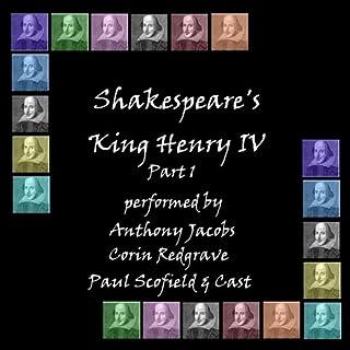 Henry IV, Part 1 (Dramatised)                   Auteur(s):                                                                                                                                 William Shakespeare                               Narrateur(s):                                                                                                                                 Anthony Jacobs,                                                                                        Corin Redgrave,                                                                                        Paul Scofield                      Durée: 2 h et 30 min     Pas de évaluations     Au global 0,0