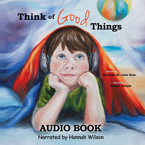 Think of Good Things audiobook cover art
