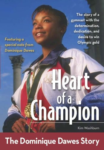 Heart of a Champion: The Dominique Dawes Story (ZonderKidz Biography) (English Edition)