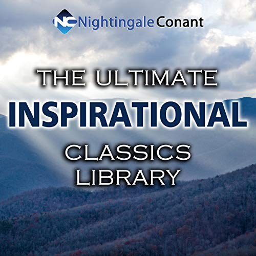 The Ultimate Inspirational Classics Library Audiobook By Russell H. Conwell, Sun Tzu, Charles F. Haanel, William H. Danforth cover art