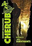 Cherub, Tome 5 - Les survivants