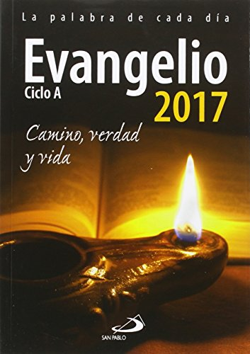 Evangelio 2017 letra grande: Camino, Verdad y Vida. Ciclo A...