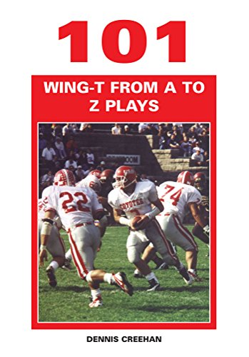 101 Wing-T from A to Z Plays (English Edition)