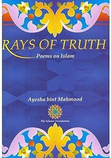 Rays of Truth Poems on Islam by Ayesha Bint Mahmood - Paperback