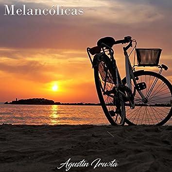 Melancólicas: Agustín Irusta