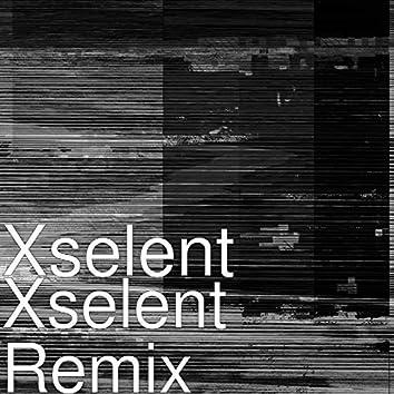 Xselent (Remix)