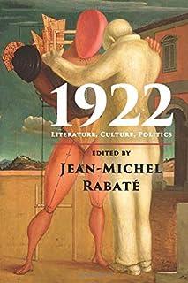 1922: Literature, Culture, Politics