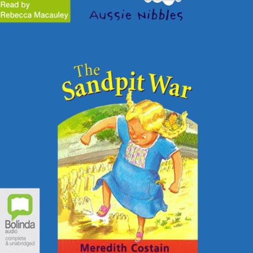The Sandpit War: Aussie Nibbles cover art