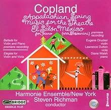 Copland: Appalachian Spring / Music for the Theatre / El Salon Mexico / Two Ballads for Violin and Piano / Elegies for Violin and Viola