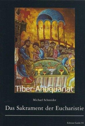 Das Sakrament der Eucharistie (Edition Cardo)