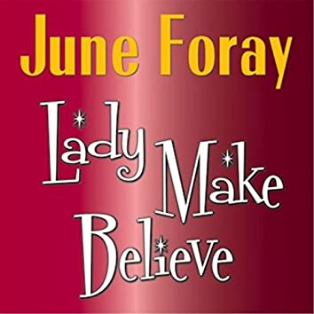 Lady Make Believe