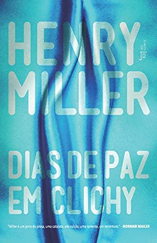 Dias de paz em Clichy (Portuguese Edition)