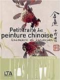 Petit traité de peinture chinoise - Animaux et insectes