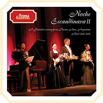 Noche Escandinava II, a Finnish Evening from Buenos Aires, April 24th, 2004 (Live)