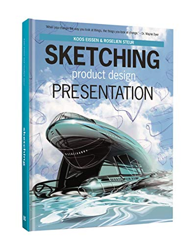 Compare Textbook Prices for Sketching, Product Design Presentation  ISBN 9789063693299 by Eissen, Koos,Steur, Roselien