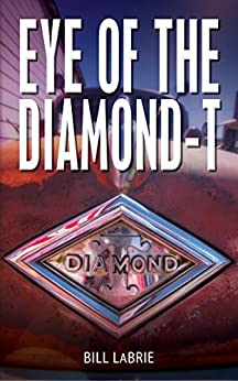 Eye of The Diamond-T by [Bill LaBrie]