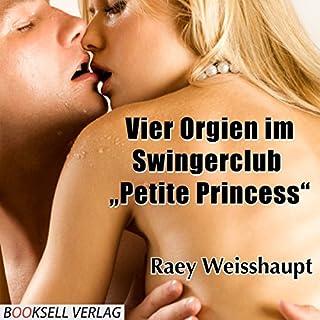 "Vier Orgien im Swingerclub ""Petite Princess"" Titelbild"