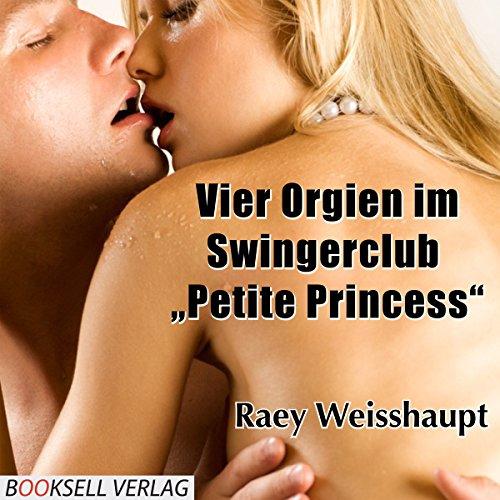 "『Vier Orgien im Swingerclub ""Petite Princess""』のカバーアート"