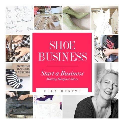Shoe Business: Start a business making designer shoes