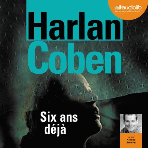 HARLAN COBEN - SIX ANS DÉJÀ  [MP3 160KBPS]