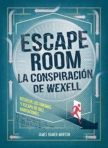 Escape room. La conspiración de Wexell (Librojuego)