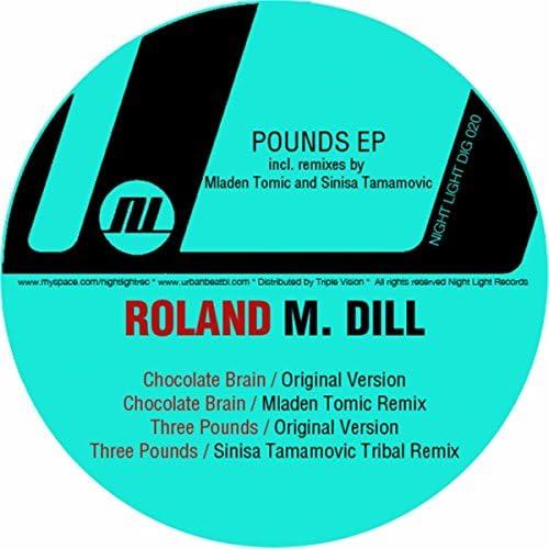 Roland M. Dill